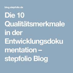 Die 10 Qualitätsmerkmale in der Entwicklungsdokumentation – stepfolio Blog
