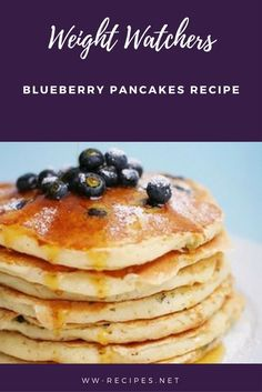 61 Ideas Weight Watchers Pancakes Blueberries For 2019 Weight Watchers Blueberry Recipe, Weight Watchers Pancakes, Weight Watchers Breakfast, Weight Watchers Meals, Healthy Blueberry Pancakes, Blueberry Recipes, Skinny Pancakes, Breakfast Pancakes, Breakfast Healthy