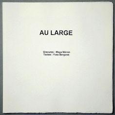Au large / Yves BERGERET, Maya MEMIN - Maya Mémin