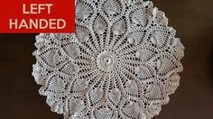 Left Hand: Rounded Pineapples Doily Part 4