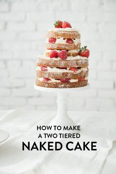 How To Make A Two Tiered Naked Cake (sub with vegan cake) | Designlovefest