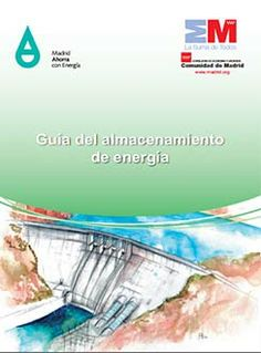 Almacenamiento de Energía: Central Hidroeléctrica de Bombeo http://ecomedioambiente.com/energias-renovables/almacenamiento-de-energia-central-hidroelectrica-de-bombeo/