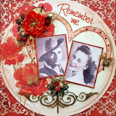 Remember Me ~ Heritage romance page with the look of an old fashioned Valentine. Love the swirly diecut background that was inked and randomly placed in the corners for texture. Scrapbooking Layouts Vintage, Vintage Scrapbook, Scrapbook Sketches, Scrapbook Layouts, Digital Scrapbooking, Diy Crafts Scrapbook, Scrapbook Cards, Heritage Scrapbook Pages, Anzac Day