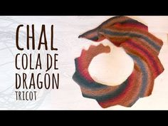 Tutorial Chal Cola de Dragón Tricot | Dos Agujas - YouTube
