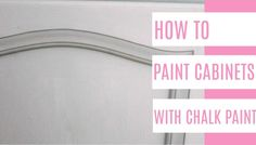 at home with ashley -- painting cabinets with chalk paint Painting Kitchen Counters, Chalk Paint Kitchen Cabinets, Painting Cabinets, Peel And Stick Tile, Stick On Tiles, Paint Refrigerator, Top Furniture Stores, Bright Decor, Painting Plastic