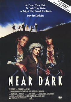 """Movie of the Day: """"Near Dark"""" (1987)- #5 in our countdown of the top five vampire movies for Halloween"""