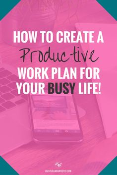 How to create a productive work plan when you lead a busy life, including tips and strategies on how to do this right now. Click through to learn how. http://www.hustleandgroove.com/create-a-productive-work-plan