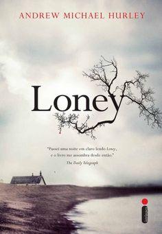 Baixar Livro Loney - Andrew Michael Hurley em PDF, ePub e Mobi ou ler online