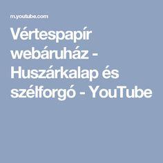 Vértespapír webáruház - Huszárkalap és szélforgó - YouTube