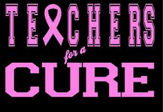 Our Teachers for a Cure tee shirt is a great breast cancer awareness tee and can be customized to meet your needs!