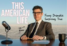13 Brilliant 'This American Life' Episodes You Can Hear Right Now BY ERIC MCQUADE AND LAURA STANDLEY AND DEVON TAYLOR