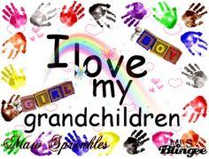 I Love My Grandbabies | LOVE MY GRANDCHILDREN Picture #58623850 | Blingee.com
