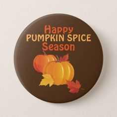 Pumpkin Spice Season Large 3 Inch Round Button - autumn gifts templates diy customize