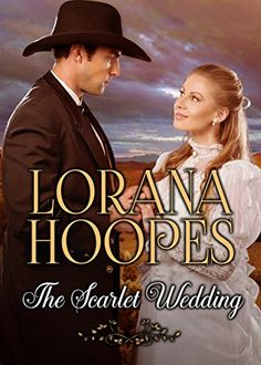 The Scarlet Wedding: A Christian Historical Romance (Sage Creek Saga Book 1)