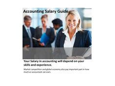 accounting-salary-guide by Vikas Rana via Slideshare