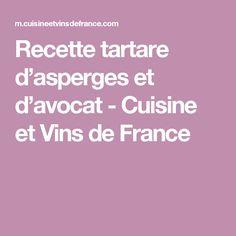 Recette tartare d'asperges et d'avocat - Cuisine et Vins de France