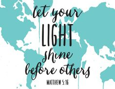Digital Art Print of Matthew 5:16 and World Map by Mollie Crosby