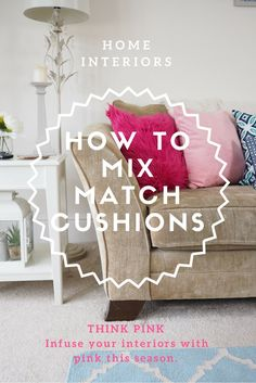 It's time to infuse your homes with color and THINK PINK with me. Here I share how to mix match cushions with my new pink and blue Dutch Decor cushions. Home Decor Shops, Diy Home Decor, Living Room Decor, Bedroom Decor, Living Rooms, Home Interior Accessories, Home Decor Inspiration, Decor Ideas, Interior Decorating