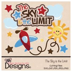 The Sky is the Limit-scrapbooking and paper craft files