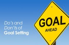 Do's and Don'ts of Goal Setting | via @SparkPeople #motivation #goals #healthy