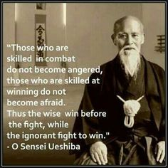 """""""Thrust the wise win before the fight, while the ignorant fight to win,,"""