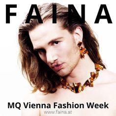 FAINA at MQ Vienna Fashion Week  14-17.09 Vienna, Movie Posters, Fashion, Moda, Fashion Styles, Film Poster, Fashion Illustrations, Billboard, Film Posters