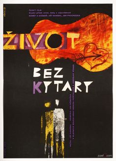 Movie poster for 1960s Czech drama Life Without a Guitar designed by Jaroslav Sůra,1962. #vintageposter #60smovieposter #graphicdesign
