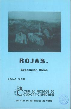 Óleos de Paco Rojas en la Caja de Ahorros de Cuenca y Ciudad Real Marzo 1985 #CajaAhorrosCuenca #Cuenca #FranciscoRojas