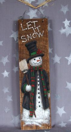 """Hold for Kathryn, Let it Snow, snowman with broom, top hat, authentic barnwood, hand painted, 3 1/2"""" x 13 1/4"""""""