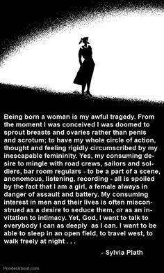 Being Born a Woman, Sylvia Plath