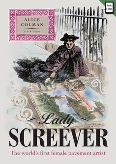 Lady Screever book cover: (Kindle Edition) Designed by Ken Ashcroft and written by Philip Battle ISBN 978 0 9933796 1 1
