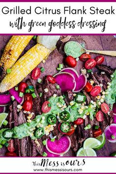 GRILLED CITRUS FLANK STEAK WITH GREEN GODDESS DRESSING . Juicy grilled steak is lavished with an herb rich sauce. This easy recipe is perfect for your next BBQ or cook out! . #thismessisours #flanksteakrecipes #BBQ #grilling
