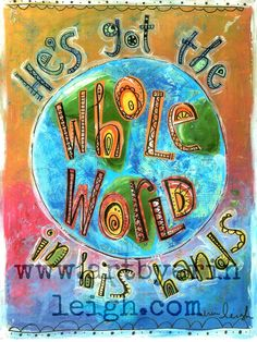 Kids Scripture Art, Sunday School Songs: Hes Got the Whole World in His Hands, 8 x 10 Fine Art Print, Mixed Media Collage via Etsy