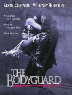 The Bodyguard Why am I crying? Why are you not? Movies I watch without Mr.
