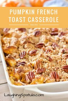 Pumpkin Cream Cheese French Toast Casserole with Crunchy Pecan Topping! Pumpkin French Toast Casserole with chunks of cream cheese and a crunchy pecan topping! You can make this ahead of time, 2 hours or overnight! Pumpkin Recipes, Fall Recipes, Holiday Recipes, Holiday Foods, Apple Recipes, Brunch Recipes, Breakfast Recipes, Breakfast Ideas, Brunch Dishes