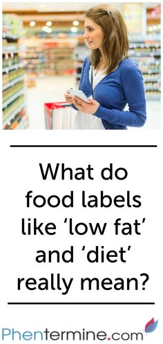 What do food labels like \u2018low fat\u2019 and \u2018diet\u2019 really mean? Low fat can simply mean that the product contains less fat than the standard version of that particular product, and therefore may not be low in fat at all.#weightloss #health #loseweigth #fit #fitness #happy #healthy #sugar #recipe #breakfast #motivation #funny #phentermine #strong #workout #healthy #diet #totalbodytransformation