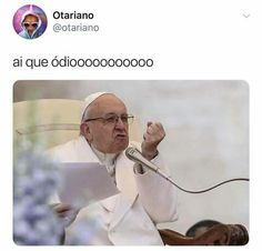 Aaaaaaaaaahahhrag! Amei o meme do Papa kkkkkkkkkkkkkkkkkkkkkkkkkjk