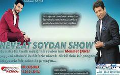 Nevzat Soydan Show'da bu hafta yepyeni albümü ile Mehmet ŞANLI bizlerle olacak.Ekin türk tv ekranlarında saat:19.30-21.30'da sizlerle...sakın kaçırmayın Engin gayrimenkul arsa ofisi katkıları ile