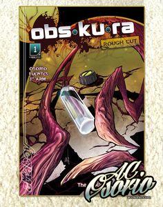 OBS•KU•RA Rough Cut Issue #1, $4.99
