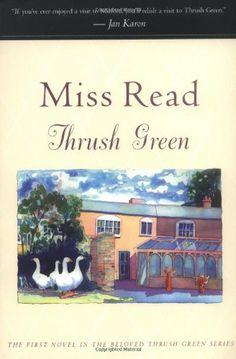 Thrush Green (Thrush Green Series, Book 1) by Miss Read, http://www.amazon.com/dp/0618227598/ref=cm_sw_r_pi_dp_c9yoqb1Y91Q5A