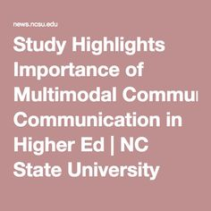 Study Highlights Importance of Multimodal Communication in Higher Ed | NC State University