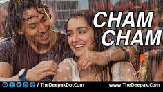 Cham Cham LYRICS by Kumaar | Baaghi - Shraddha Kapoor, Tiger Shroff