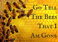 """Book 9 in the OUTLANDER series by Diana GABALDON ~ The title comes from an old Celtic folklore custom when people kept beehives. It was traditional to go and tell the bees all the gossip of the community. If someone died and you didn't tell the bees, they would become annoyed and fly away. 