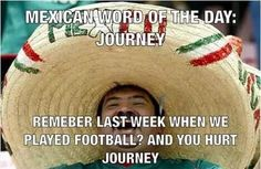 Mexican word of the day: Journey - Imgur