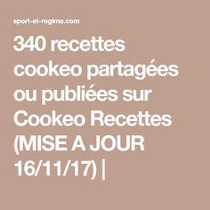 340 recettes cookeo partagées ou publiées sur Cookeo Recettes (MISE A JOUR 16/11/17)  