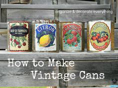 vintage cans 2text  *Kat says: brilliant!! Except for I would probably use an old cookie sheet on the table instead of my sink, plus I wonder if baking them would turn them out the same way? Old baking sheet does double duty, or use one of the aluminum ones from dollar store. :)
