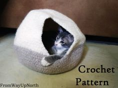Felted Cat Cave  Crochet PATTERN  2 Sizes wool cat bed/cave
