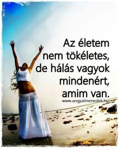 Hála About Me Blog, Jokes Quotes, Change My Life, Positive Vibes, Jogging, Einstein, Healthy Lifestyle, Poems, Motivational Quotes