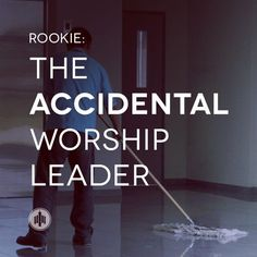 The Accidental Worship Leader http://thechurchcollective.com/rookie/the-accidental-worship-leader/?utm_campaign=coschedule&utm_source=pinterest&utm_medium=Church%20Collective%20(Articles)&utm_content=The%20Accidental%20Worship%20Leader