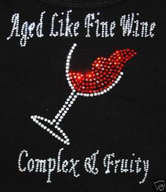 rhinestone wine t shirts with wine glass and shoes - Google Search